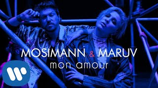Mosimann & MARUV   Mon Amour (Official Video)