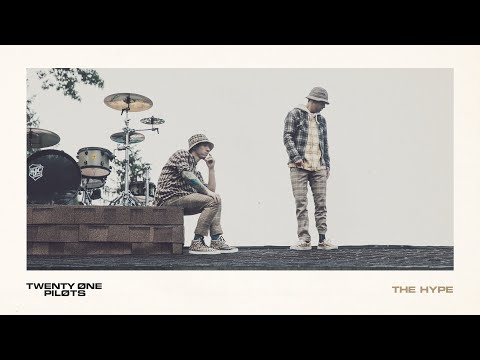 "twenty one pilots – ""The Hype"""