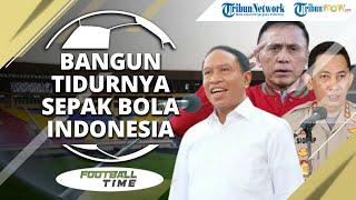 FOOTBALL TIME: Piala Menpora, Bangun Tidurnya Sepak Bola Indonesia karena Pandemi