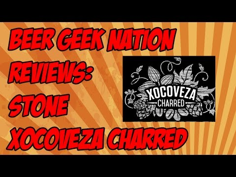Stone Xocoveza Charred (Bourbon Barrel Aged) | Beer Geek Nation Craft Beer Reviews