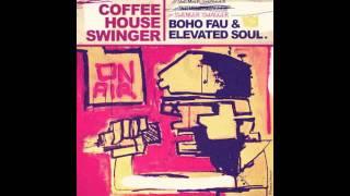 Boho Fau & Elevated Soul-Swinger Swagger