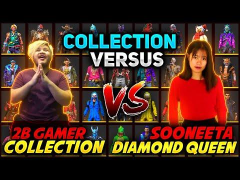 Sooneeta(Diamond Queen😮)  Vs 2B Gamer Funnist Collection Versus-Richest Freefire Player