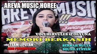 AREVA MUSIC HOREE // Memori Berkasih // Voc. Hercules & Deyuna