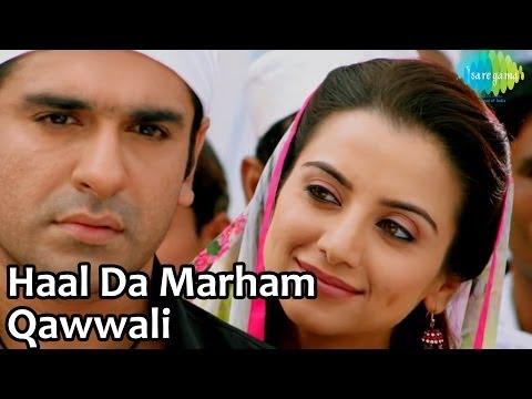 Haal Da Marham - Qawwali