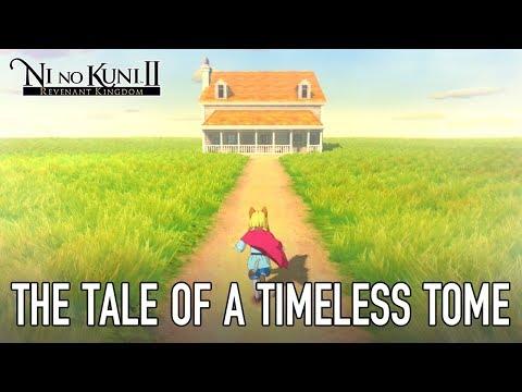 DLC The Tale of a Timeless Tome de Ni no Kuni 2: L'Avènement d'un Nouveau Royaume