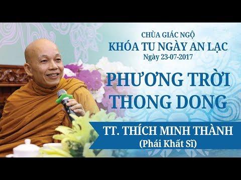Phương Trời Thong Dong 14: TT. Thích Minh Thành (Hệ phái Khất Sĩ)