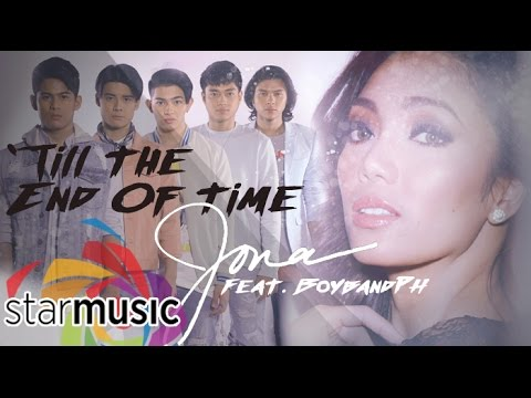Song Lyrics - Jona Ft  Boyband Ph - Till The End Of Time
