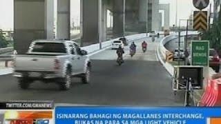 NTG: Isinarang bahagi ng Magallanes Interchange, bukas na para sa mga light vehicle