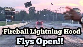 Fireball Lightning Hood Flys Open during Testing at Armageddon