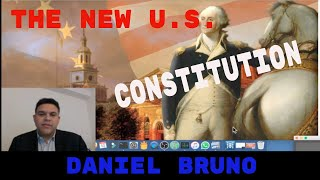 Constitutional Convention and a New Bill of Rights in 2017.  By Daniel Bruno