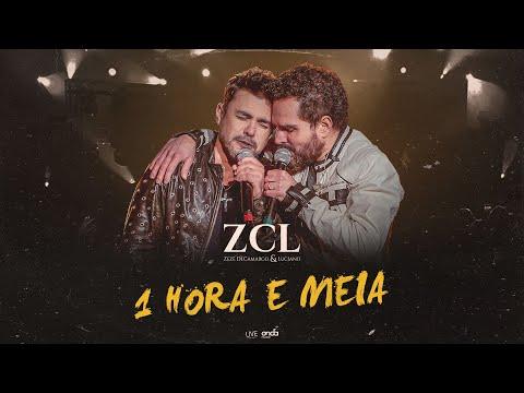 Zezé Di Camargo & Luciano - 1 Hora e Meia