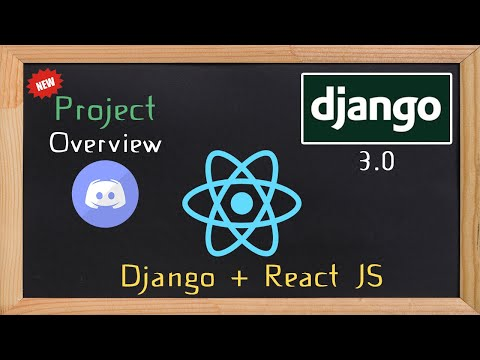 Django and ReactJS together - Project Overview  | 1 thumbnail