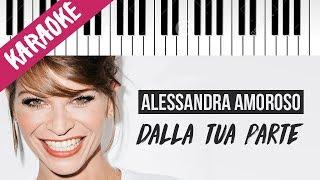 Alessandra Amoroso   Dalla Tua Parte  Piano Karaoke Con Testo