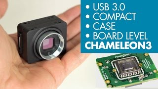 Point Grey's Chameleon3 USB 3.0 Camera   6 Major Features