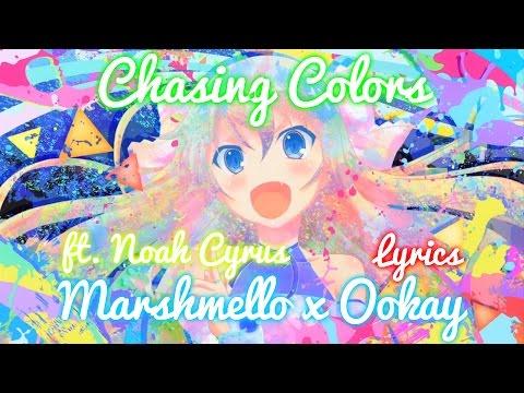 【Nightcore】→ Chasing Colors || marshmello ✘ Lyrics