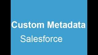 Custom Metadata in Salesforce with example in Tamil    How to use custom metadata in Apex class
