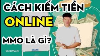 MMO là gì? Cách kiếm tiền online cho người mới bắt đầu