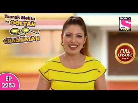 Taarak Mehta Ka Ooltah Chashmah Full Episode 2253 20th