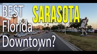 Sarasota: Florida. A Driving Tour of the Beautiful Downtown