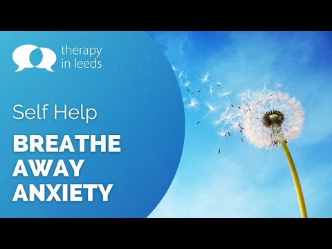 Breathe Away Anxiety<br />Therapy in Leeds