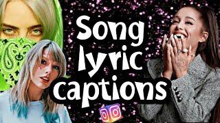 SONG LYRICS CAPTIONS FOR INSTAGRAM