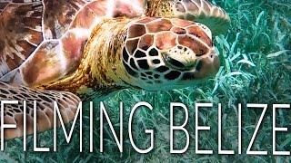 Filming Belize