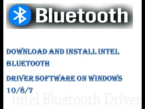 How to Download and Install Intel Bluetooth Driver Software