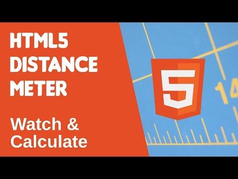 HTML5 Programming Tutorial | Learn HTML5 Distance Meter - Watch \u0026 Calculate