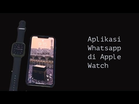 How To Connect Whatsapp With Apple Watch | Bahasa Melayu