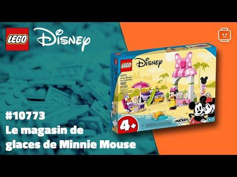 Vidéo LEGO Disney 10773 : Mickey & ses amis : Le magasin de glaces de Minnie Mouse