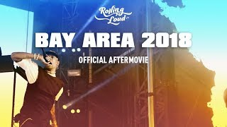 Rolling Loud Bay Area 2018 Aftermovie
