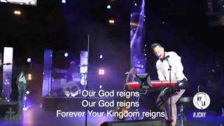 Our God Reigns - Jesus Culture and Martin Smith