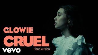 Glowie - Cruel (Piano Version)