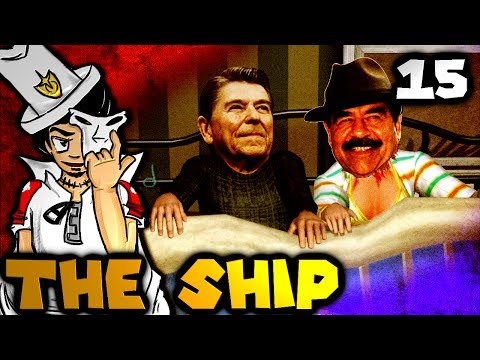 One Night Stand with Saddam Hussein (The Ship: Murder Party w/ Friends - Part 15)