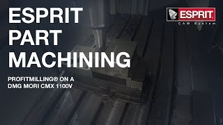 ESPRIT ProfitMilling™ on a DMG Mori CMX 1100V