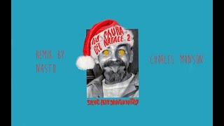 SALMO   CHARLES MANSON   REMIX   (  Ho Paura Del Natale 2 )