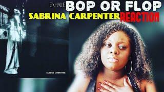 Sabrina Carpenter  EXHALE REACTION