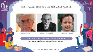 Iron Wall: Israel and the Arab World Avi Shlaim and Raja Shehadeh in conversation with Chris Doyle