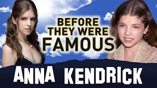 ANNA KENDRICK | BEFORE THEY WERE FAMOUS | BIOGRAPHY