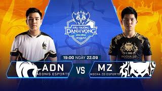 Adonis Esports vs Mocha ZD Esports | ADN vs MZ [Vòng 14 - 22.09] - ĐTDV Mùa Đông 2019