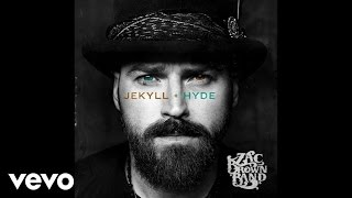 Zac Brown Band   Tomorrow Never Comes (Official Audio)