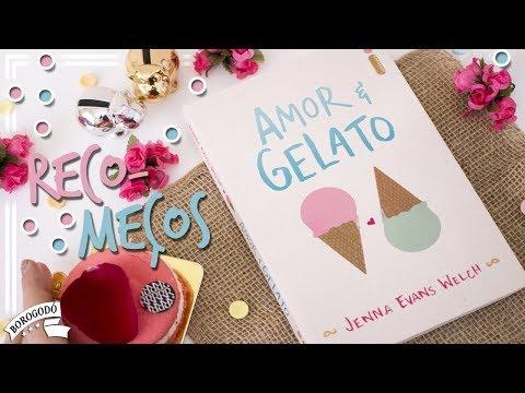 Amor & Gelato (Jenna Evans Welch) | Resenha | por Borogodó
