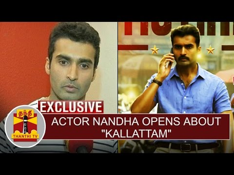 Actor-Nandha-opens-about-Kallattam-Thiraikadal-Thanthi-TV