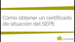 Cómo obtener un Certificado de Situación del SEPE por internet