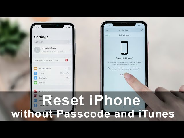 2 Methods to Reset Your Phone without iTunes or Passcode