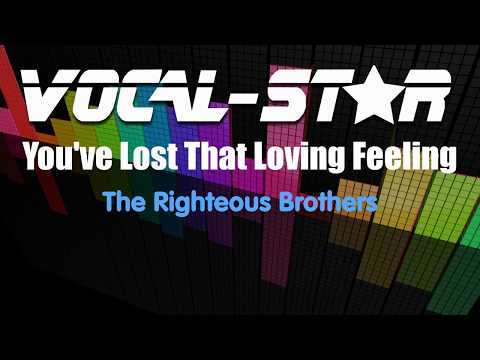 The Righteous Brothers - Youve Lost That Loving Feeling  (Karaoke Version) with Lyrics HD  Karaoke
