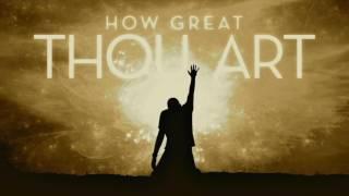 How Great Thou Art Lower Key