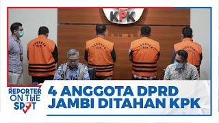 KPK Tahan Tersangka Pengembangan Kasus Pengesahan RAPBD Jambi Tahun 2017-2018