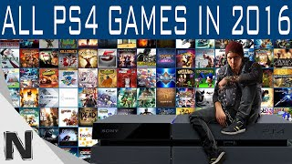 All PS4 Games Coming in 2016 Ultimate Collection - All Games for PS4 2016