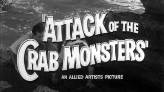 Trailer of Attack of the Crab Monsters (1957)